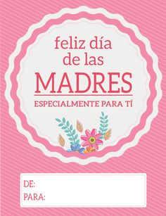 Tarjetas del dia de la madre Mothers Day Quotes, Mothers Day Cards, Happy Mothers Day, Mother Poems, Mother And Father, Birthday Frames, Diy Birthday, Happy Birthday Wishes Cards, Mothers Day Crafts For Kids