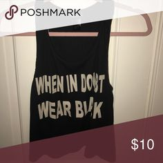 WHEN IN DOUBT WEAR BLACK - WET SEAL - Tank -Medium WHEN IN DOUBT WEAR BLACK - WET SEAL - Tank -Medium - Black Wet Seal Tops Tank Tops