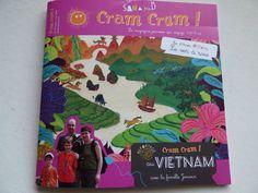 Le numéro d'avril - mai 2016 de Cram Cram !, magazine jeunesse alternatif sans pub, nous entraîne à la découverte du Vietnam.