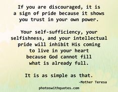 Mother Teresa Picture Quote | If you are discouraged, it is a sign ...