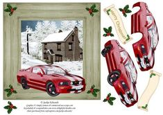 7x7 Christmas scene with red car. Decoupage and sentiment banner. One for the men.