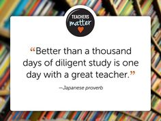 """""""Better than a thousand days of diligent study is one day with a great teacher.""""  #Quote #Inspiration #Motivation"""