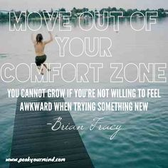 Move Out of Your Comfort Zone #quotes #selfhelp #personaldevelopment #comfortzone #peakyourmind