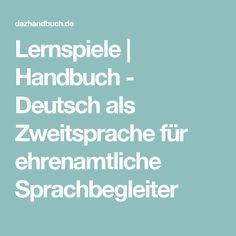 Lernspiele | Handbuch - Deutsch als Zweitsprache für ehrenamtliche Sprachbegleiter