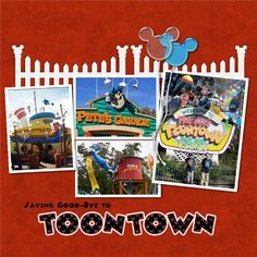 Disney Toontown {pinned by www.thedisneykids.com} #DisneyScrapbooking #DisneyScrapbook