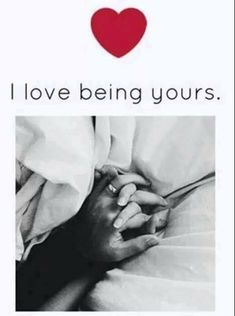🤗i love being Yours. Forever Yours.i Love You Sweetheart more than anything in this world! Cute Love Quotes, Love Quotes For Her, Romantic Love Quotes, Making Love Quotes, Interracial Couples Quotes, Love You More, My Love, Love You Images, E Mc2