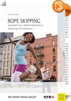 """Rope Skipping    ::  Rope Skipping stellt eine Sportart dar, die sich hierzulande aus einem Trend heraus kontinuierlich entwickelt hat. Das vorliegende Buch wendet sich an Lehrer, Trainer, Übungsleiter und Gruppen, die diese """"neue Art des Seilspringens"""" entdecken wollen.  Am Anfang steht das sorgfältige Aufwärmen sowie die Auswahl des individuellen Sprunggerätes. Einfache Sprünge im Einzelseil bilden den Einstieg und werden bis zu Partner- und Gruppenformen wie """"Double Dutch"""" und """"Whee..."""