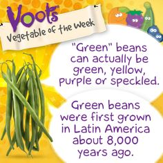 Fun facts about #GreenBeans, the Voots Vegetable of the Week!