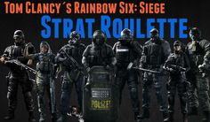 Strat Roulette Challenge #2 - Tom Clancy's Rainbow Six: Siege