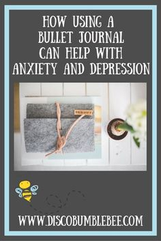 Find out how you can use your bullet journal to help with anxiety and depression.   #bujo #bulletjournal #anxiety #depression #mentalhealth #organization
