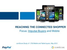 paypal-and-impulse-buying-via-mobile by Peter Guidi via Slideshare