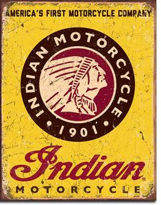 Indian Motorcycles Since 1901 Sign is a brand new vintage tin sign made to look vintage, old, antique, retro. Purchase your vintage tin sign from the Vintage Sign Shack and save. Motorcycle Logo, Motorcycle Companies, Motorcycle Posters, Norton Motorcycle, Vintage Logo, Vintage Metal Signs, Vintage Ads, Vintage Style, Graphics Vintage