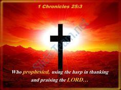 0514 1 chronicles 253 who prophesied using the harp powerpoint church sermon Slide01http://www.slideteam.net