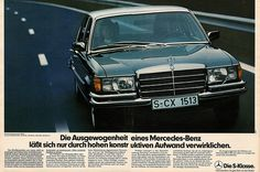 Mercedes W116 ad - first s class ever - classy indeed
