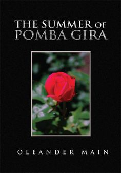 Amazon.com: The Summer of Pomba Gira (9781450020091): Oleander Main: Books  My friend wrote this book and the proceeds go to native american charities.
