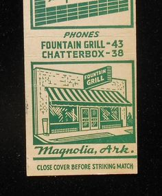 1940s Matchbook Fountain Grill Phone 43 Chatterbox Phone 38 Magnolia AR Columbia | eBay