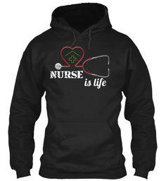 Nurse Is Life Black Sweatshirt Front