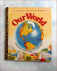 A Little Golden Book  OUR WORLD - By Jane Werner Watson - SYDNEY Hardcover - Presumed 1st Edition