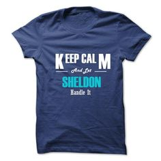 Keep Calm and Let SHELDON Handle It T Shirts, Hoodie
