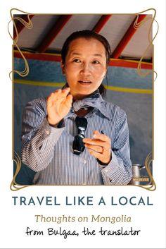 Travel Like a Local | Mongolia | Translator | Travel to Mongolia