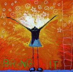 http://bessetteart.com/wp-content/uploads/2014/10/Bring-It-12x12.jpg