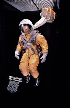 "This flight test mannequin is Ivan Ivanovich (""John Doe""). Ivan orbited the Earth on March 23, 1961, to test the pressure suit and spacecraft used by Yuri Gagarin weeks later when he became the first man in space. Ivan has remained inside his spacesuit since his flight in 1961."