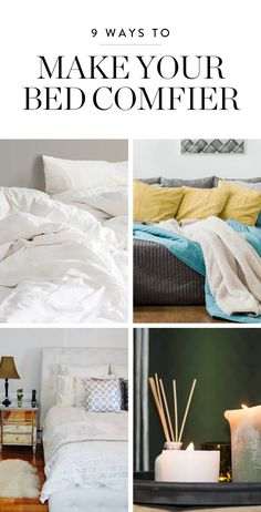 Tips on how to make your bed completely and utterly irresistible. Time to get cozy.