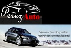 Perez Auto has been providing quality care for Phoenix residents for 15 years and wants to help you with your automotive needs