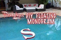 PARTYLISS: We Do Wednesday: Floaties #DIY #FLOATING #MONOGRAM #INITIAL #POOL #DECOR