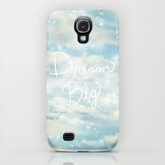 Dream Big Samsung Galaxy S4 case by Lisa Argyropoulos