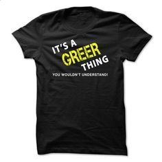 It is a GREER Thing Tee - #custom dress shirts #printed shirts. MORE INFO => https://www.sunfrog.com/No-Category/It-is-a-GREER-Thing-Tee-Black.html?id=60505
