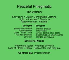 peaceful phelgmatic - this is me! Sounds like enneagram 9 and energy type 2 Phlegmatic Personality, Infj Personality, Myers Briggs Personality Types, Temperament Types, Enneagram Types, Good Listener, Isfj, Introvert, Peace