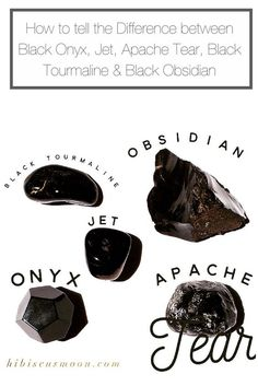 How to tell the Difference between Black Onyx, Jet, Apache Tear, Black Tourmaline & Black Obsidian - Hibiscus Moon Crystal Healing Academy Crystal Magic, Crystal Grid, Crystal Healing, Quartz Crystal, Minerals And Gemstones, Rocks And Minerals, Raw Gemstones, Black Crystals, Stones And Crystals