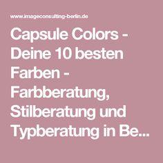 Capsule Colors - Deine 10 besten Farben - Farbberatung, Stilberatung und Typberatung in Berlin