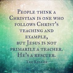 He never stops offering his rescuing grace and that is why we follow