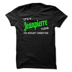 I Love Jeanpierre thing understand ST420 Shirts & Tees