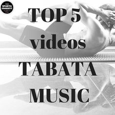 TOP 5 videos TABATA SONG MUSIC