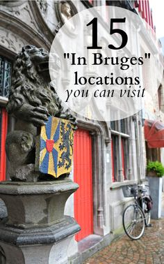 "Bruges was always a popular destination in Belgium, but the movie ""In Bruges"" With Colin Farrell definitely gave the city an extra boost. Here are 15 of the movie's locations you can freely visit yourself."