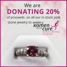 We are donating 20% of proceeds on all our in stock pink stone jewelry to Susan G.Komen for the cure