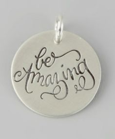 altho not made by one of our team- this is dedicated to our co-captain Katybug- who always encourages everyone to: Be Amazing! a sterling silver Charm by FIVE on #zulily .com