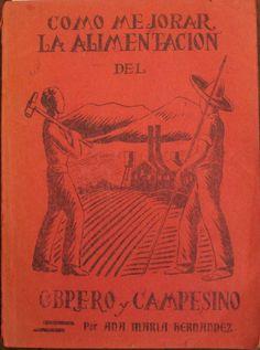 Como Mejorar la Alimentacion del Obrero y Campesino (1936) - Chiles Campesinos
