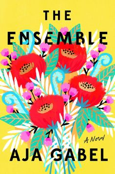 The Ensemble (Riverhead Books, 2018) by Aja Gabel is featured in Page One.