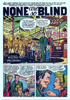 """None Are So Blind"" from Marvel's Spellbound No. 29 (August 1956). At least one site lists pencils by Ditko with inks by Jack Abel, but I don't see much Abel here."