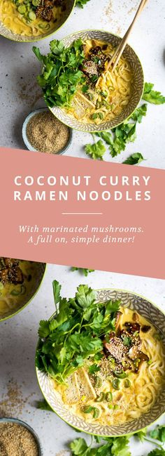Vegan Coconut Curry Ramen Noodles with marinated mushrooms. A simple, delicious dinner that's a hit every time! #Vegetariancooking