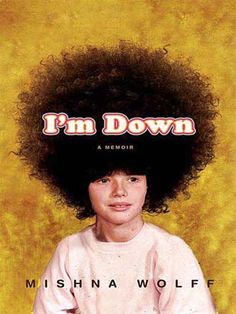 I'm Down - by Mishna Wolff - great auto-biography.