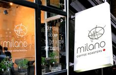 """Milano Coffee in Gastown. """"You day is about to get a little better."""""""