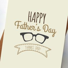 Happy Father's Day Thanks Dad Glasses Card