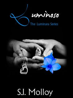Luminoso  Release Blitz & Rafflecopter hosted by Book Enthusiast Promotions