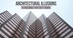 Architectural Illusions: 10 Buildings that Defy Vision #architecturephotography #homedecor #decor #architecturelovers #building #arquitectura #arquitetura #archilovers #home #homedesign #architettura #architectureporn #architects #Arch #Archdaily #RTF #architecture #arquitectura #sketch #design #elevation #art #architectdrw #architecturestudent #architexture