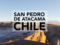 Blog post about San Pedro De Atacama